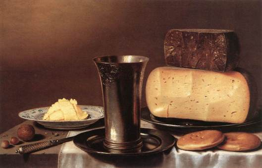 Here the cheese is not alone. Floris Gerritsz van Schooten - 'Still-Life with Glass, Cheese, Butter and Cake' c1620 {{PD}}